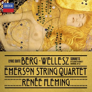 Alban Berg / Lyric Suite // Renée Fleming / Emerson String Quartet