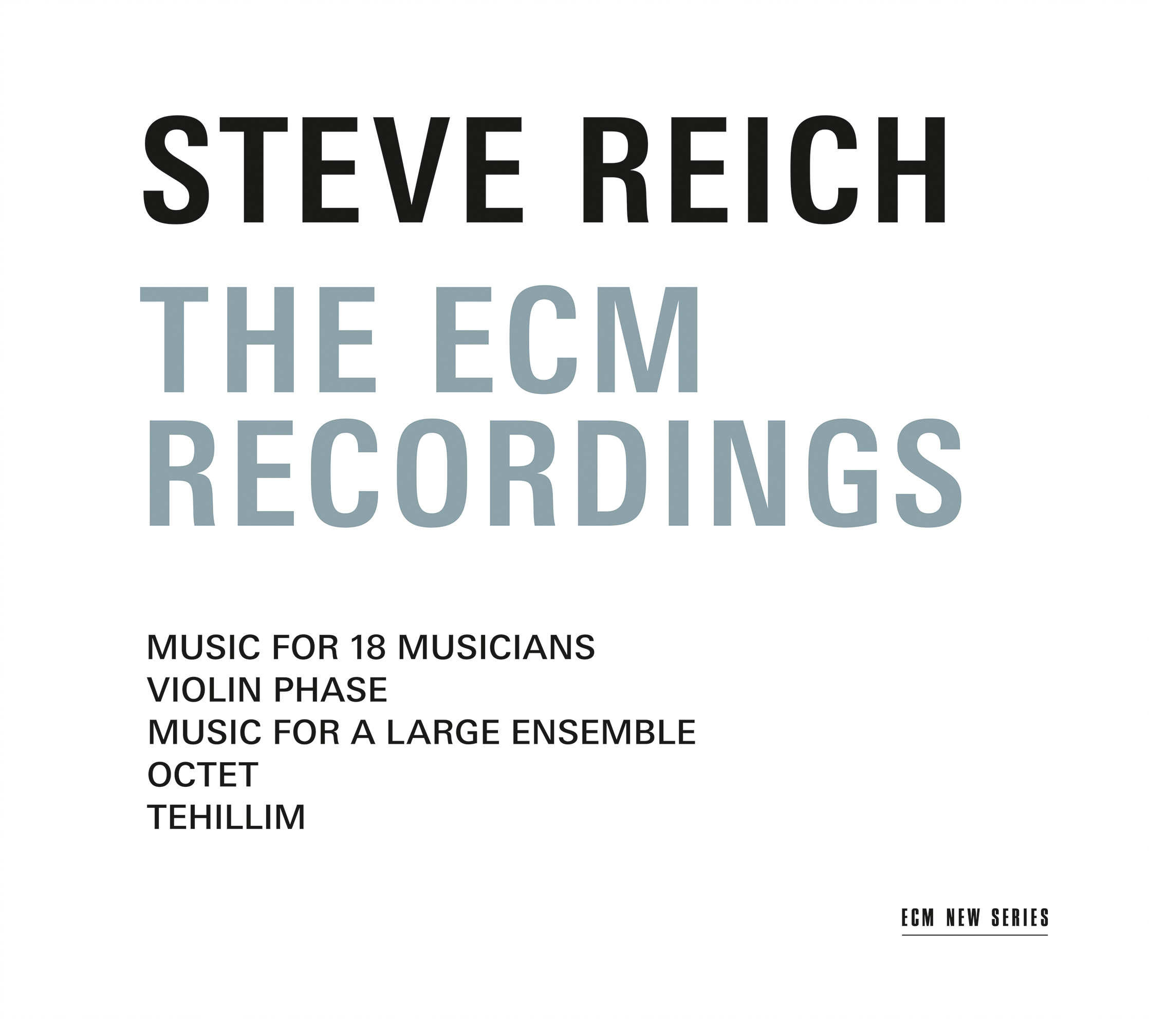 Steve Reich / The ECM Recordings