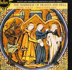 The Gothic Voices / Marriage of Heaven and Hell / Motets and songs from 13th century France