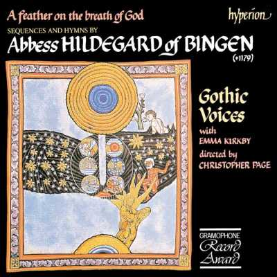 Hildegard von Bingen / A feather on the breath of God / Gothic Voices / Emma Kirkby