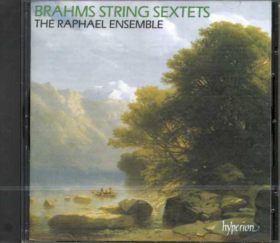 Johannes Brahms / String Sextets / The Raphael Ensemble