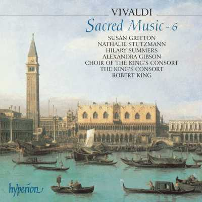 Antonio Vivaldi / Sacred Music vol. 6 / Susan Gritton / Nathalie Stutzmann / Alexandra Gibson / Hilary Summers / The King's Consort / Robert King
