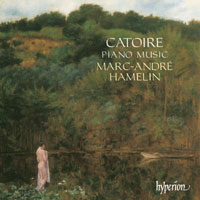 Georgy Catoire: Piano Music / Marc André Hamelin