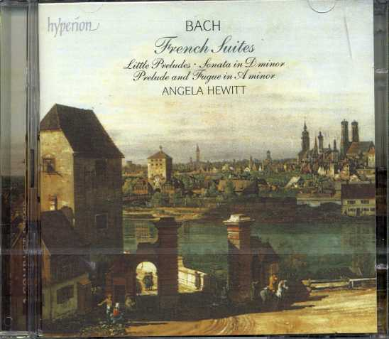 J.S. Bach / French Suites / Angela Hewitt