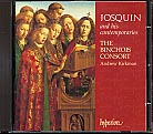 Josquin des Prés and his contemporaries / The Binchois Consort / Andrew Kirkman