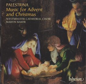 Giovanni Pierluigi da Palestrina / Missa hodie Christus natus est / The Choir of Westminster Cathedral / Martin Baker