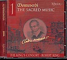 Claudio Monteverdi / The Sacred Music 1 / Choir of The King's Consort / Robert King