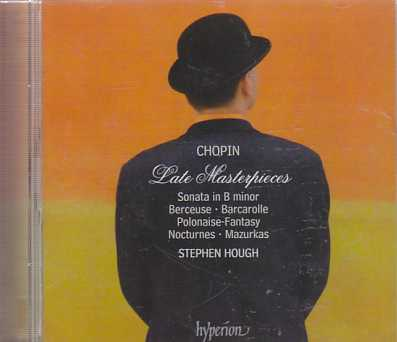 Frédéric Chopin / Late Masterpieces / Stephen Hough