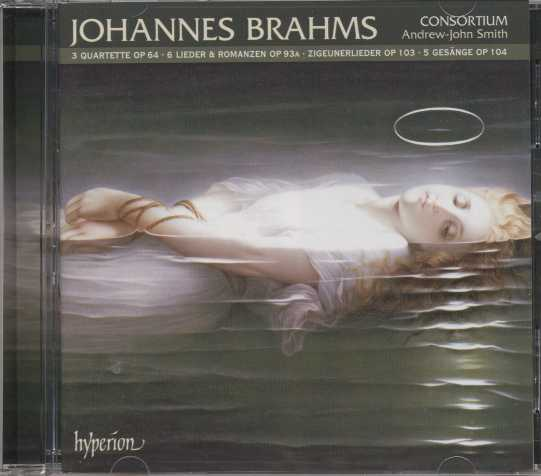 Johannes Brahms / Zigeunerlieder op. 103 and other partsongs and vocal quartets / Consortium / Andrew-John Smith
