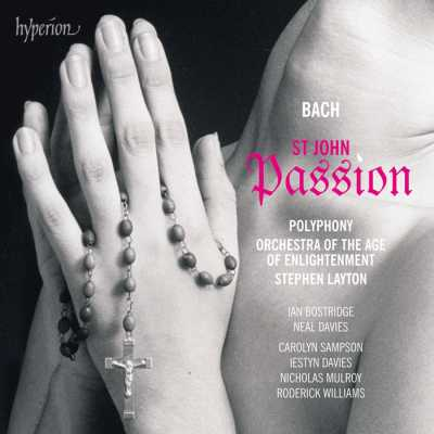 J.S. Bach / Johannes-Passion (St. John Passion) // Ian Bostridge / Neal Davies / Carolyn Sampson / Polyphony / Orchestra of the Age of Enlightenment / Stephen Layton