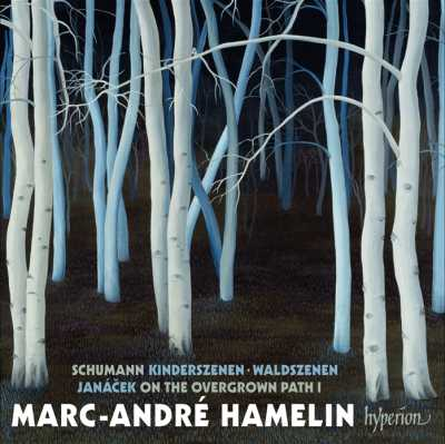 Leos Janácek / On the Overgrown Path (Book 1) / Robert Schumann / Waldszenen / Kinderszenen // Marc-André Hamelin