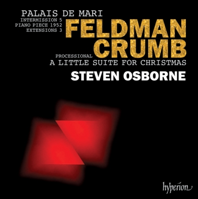 Morton Feldman / Palais de Mari / George Crumb / A Little Suite for Christmas // Steven Osborne