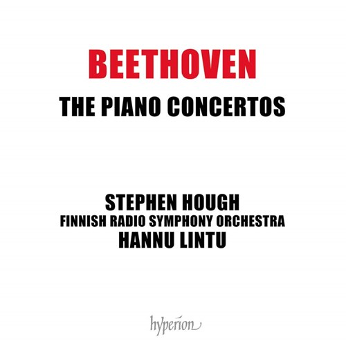 Ludwig van Beethoven / Piano Concertos (Complete) // Stephen Hough / Finnish Radio Symphony Orchestra / Hannu Lintu