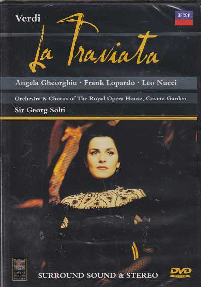 Giuseppe Verdi / La Traviata / Angela Gheorgiu / Leo Nucci / Orchestra & Chorus of the Royal Opera House / Sir Georg Solti DVD