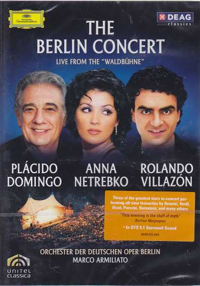Anna Netrebko, Rolando Villazon, Plácido Domingo / The Berlin Concert DVD
