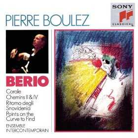 Luciano Berio / Corale / Chemins / Ritorno degli Snovidenia / Points on the Curve to Find / Ensemble Intercontemporain / Pierre Boulez