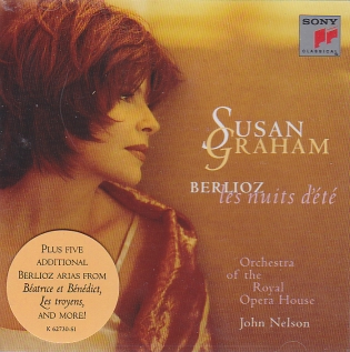 Hector Berlioz / Les Nuits d'été / Susan Graham / Orchestra of the Royal Opera House / John Nelson
