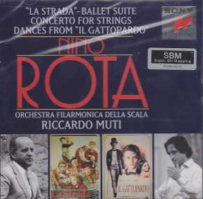 Nino Rota / La Strada Ballet Suite / Concerto for Strings / Dances from Il Gattopardo / Orchestra Filarmonica della Scala / Riccardo Muti