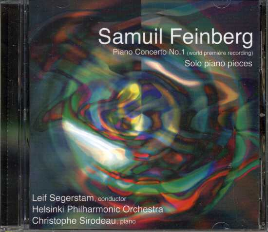 Samuil Feinberg / Piano Concerto No. 1 etc. / Christophe Sirodeau / Helsinki Philharmonic Orchestra / Leif Segerstam