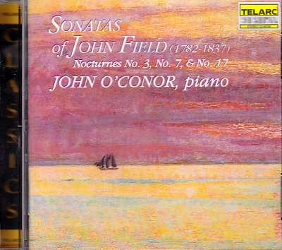 John Field / Sonatas and Nocturnes / John O'Conor