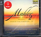 Gustav Mahler / Symphony No. 2 in C Minor / Symphony No. 10 (Adagio) / Atlanta Symphony Orchestra and Chorus  / Yoel Levi