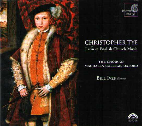 Christopher Tye / Latin & English Church Music