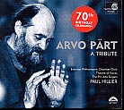 Arvo Pärt / A Tribute / EPCC / Theatre of Voices / Paul Hillier