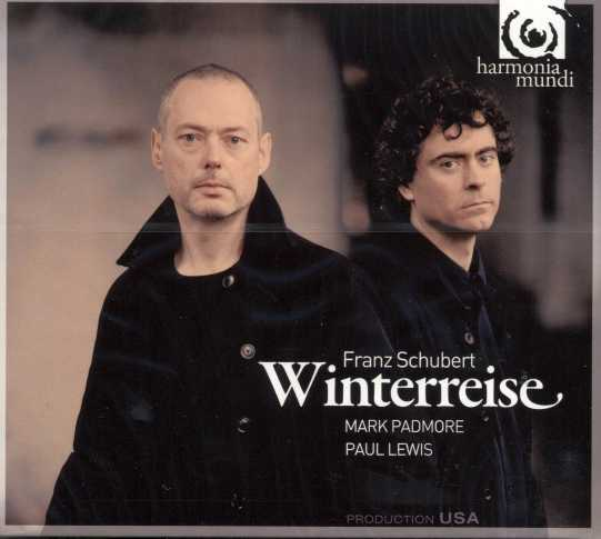 Franz Schubert / Winterreise / Mark Padmore / Paul Lewis