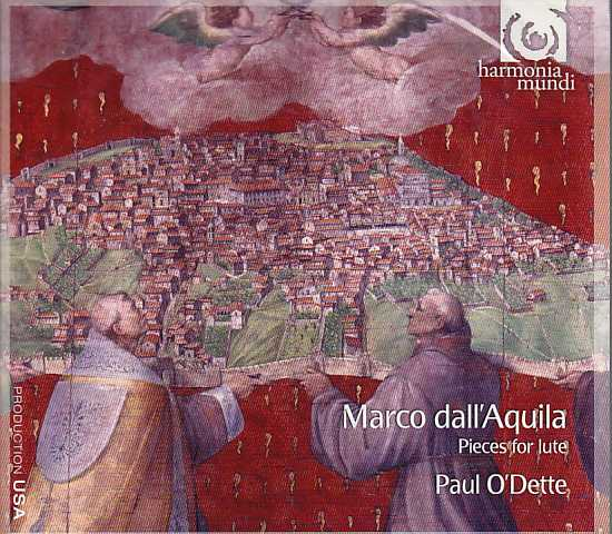 Marco dall'Aquila / Pieces for Lute / Paul O'Dette