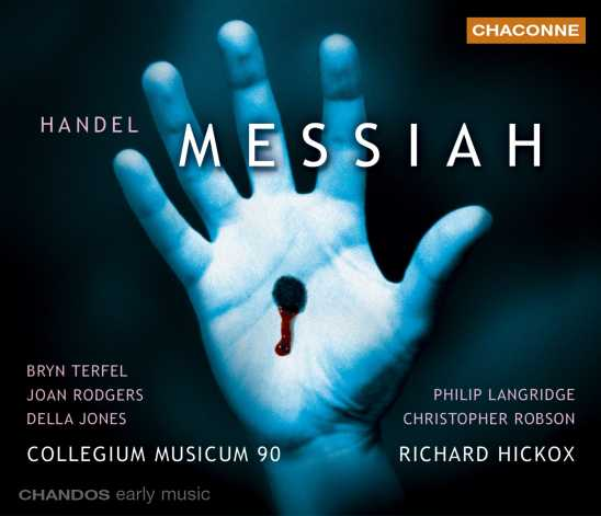 Georg Friedrich Händel / Messiah - Rodgers / Jones / Langridge / Terfel / Collegium Musicum 90 / Hickox