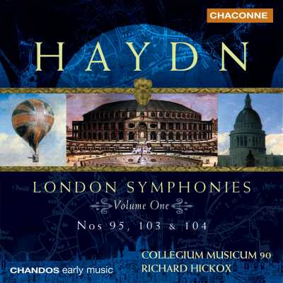Joseph Haydn / London Symphonies, Vol. 1 // Collegium Musicum 90 / Richard Hickox