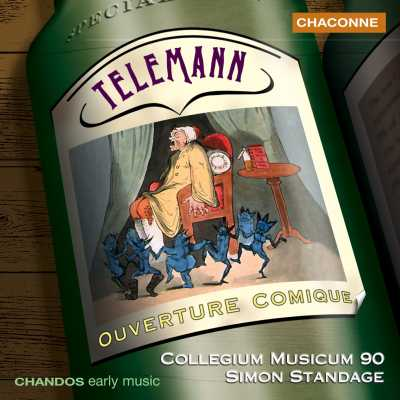 Georg Philipp Telemann / Ouverture Comique, etc. / Collegium Musicum 90 / Simon Standage