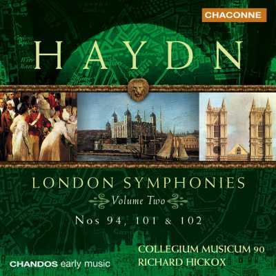 Joseph Haydn / London Symphonies, Vol. 2 // Collegium Musicum 90 / Richard Hickox
