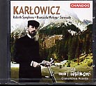 Karlowicz: Orchestral Works, Vol. 2 / BBC Philharmonic / Noseda