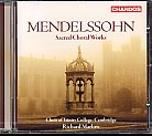 Felix Mendelssohn / Sacred Choral Works / Choir of Trinity College / Richard Marlow