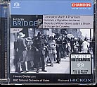 Frank Bridge / Orchestral Works, Vol. 3 SACD