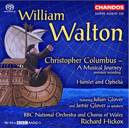 William Walton / Christopher Columbus // BBC National Orchestra of Wales / Richard Hickox