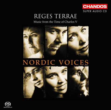 Nordic Voices / Reges Terrae - Music from the time of Charles V // Pierre de Manchicourt / Cristobal de Morales / Francisco Guerrero / Nicolas Gombert