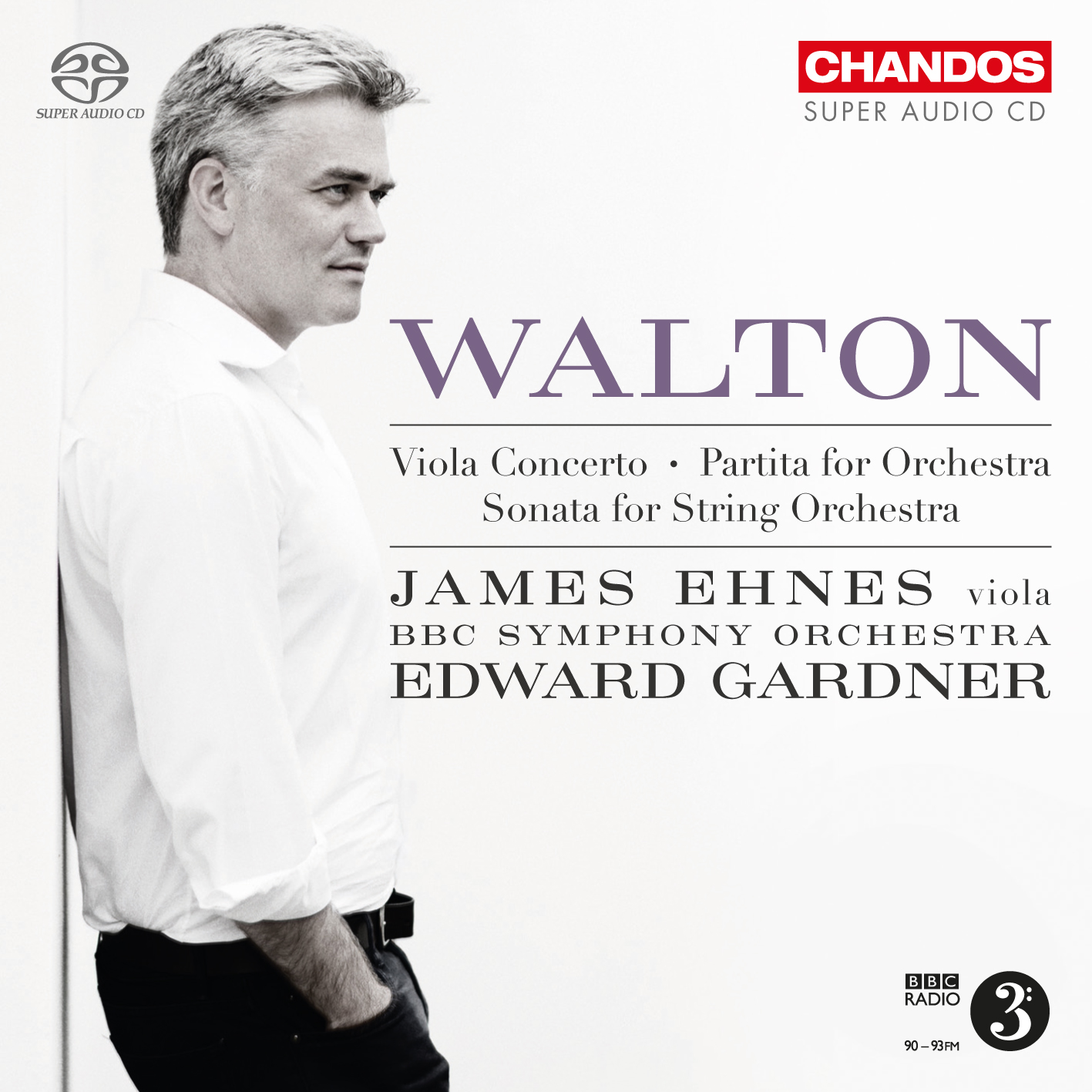 William Walton / Viola Concerto / Partita / Sonata for String Orchestra // James Ehnes / BBC Symphony Orchestra / Edward Gardner