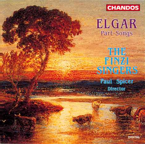 Edward Elgar / Part-Songs / The Finzi Singers / Paul Spicer
