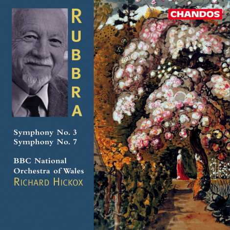 Edmund Rubbra / Symphonies Nos. 3 & 7 / BBC National Orchestra of Wales / Richard Hickox