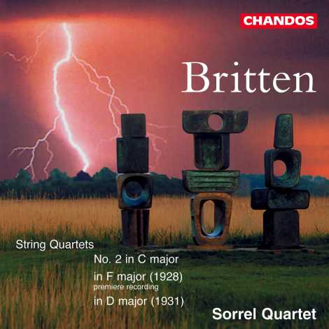 Benjamin Britten / Quartets in F (1928) / Quartet No. 2 / Sorrel Quartet