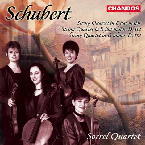 Franz Schubert / String Quartets (Early) / Sorrel Quartet