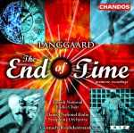 Rued Langgaard / The End of Time etc. / Danish National Radio Symphony Orchestra and Choir / Gennady Rozhdestvensky