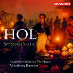 Hol: Symphonies Nos 1 & 3 / Residentie Orch. The Hague / Bamert