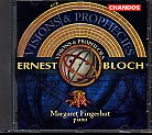 Ernest Bloch / Visions and Prophecies / Margaret Fingerhut