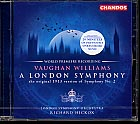 Ralph Vaughan Williams / Symphony no. 2 (A London Symphony) / George Butterworth / The Banks of Green Willow / London Symphony Orchestra / Richard Hickox