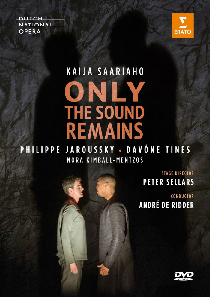 Kaija Saariaho / Only the Sound Remains: Two Noh Plays // Dudok Quartet / Nederlands Kamerkoor / André de Ridder