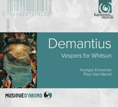 Christophorus Demantius / Vespers for Whitsun / Huelgas-Ensemble / Paul van Nevel