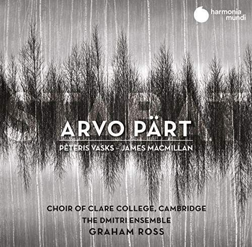 Arvo Pärt / Stabat Mater // Choir of Clare College Cambridge / Graham Ross